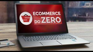 Ecommerce do Zero: o curso de ecommerce para começar do jeito certo