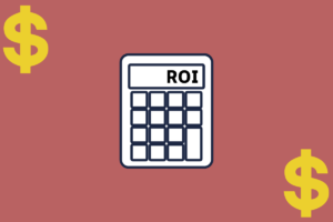 ROI: Como saber se os seus investimentos dão resultado