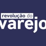 Revolução do Varejo: Leve o seu Negócio Físico para o Ecommerce